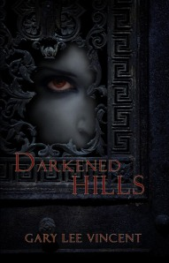 Darkened Hills by Gary Lee Vincent