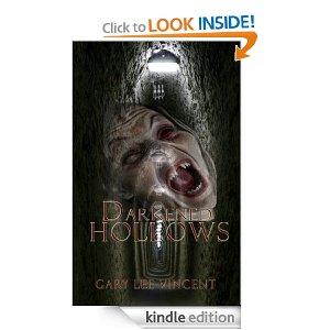 Download Darkened Hills II - Darkened Hollows - for Kindle.