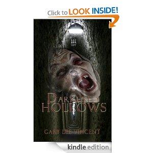 Download Darkened Hills II - Darkened Hollows - for Kindle.