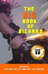 The Big Book of Bizarro
