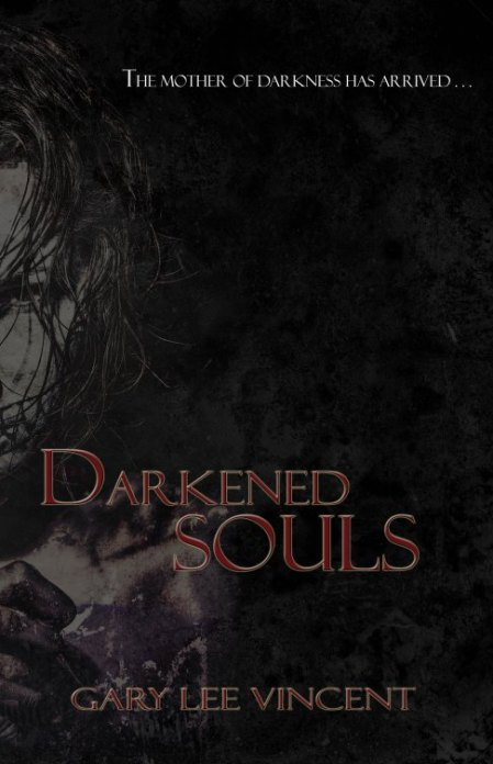 Darkened Souls by Gary Lee Vincent